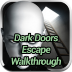 Dark Doors Escape Walkthrough