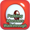 Pudding Monster Walkthrough