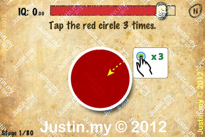 Stupidness 2 Stage 1 - Tap the red circle 3 times.