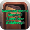 Doors and Rooms Chapter 2 Secret Door