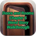 Doors and Rooms Chapter 6 Weird Story