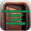 Doors and Rooms Chapter 7 Gateway
