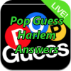 Pop Guess Harlem Answers