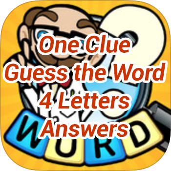 One-Clue-Guess-the-Word-4-Letters-Answers