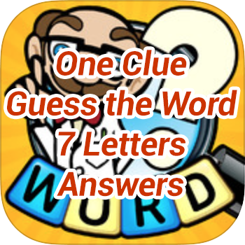 One-Clue-Guess-the-Word-7-Letters-Answers