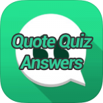 Quote Quiz Answers