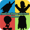 Guess The Shadow Quiz Game Answers