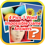 4 Pics 1 Word Impossible Game Answers