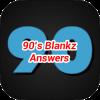 90s Blankz Answers
