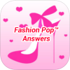Fashion Pop Answers