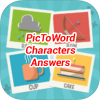 PicToWord Characters Answers