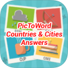 PicToWord Countries & Cities Answers