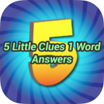 5 Little Clue 1 Word Answers