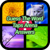 Guess The Word Taps Arena Answers
