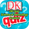 DK Quiz Science & Technology Answers