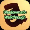 Shadowmatic Walkthrough