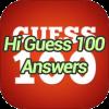 Hi Guess 100 Answers