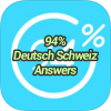 94 % Deutsch Schweiz Answers