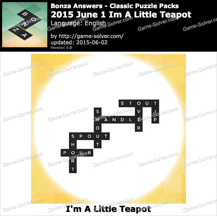 Bonza 2015 June 1 I'm A Little Teapot