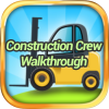 Construction Crew Walkthrough