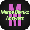 Meme Blankz Answers