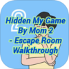 Hidden My Game By Mom 2 Escape Room Walkthrough