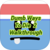 Dumb Ways to Die 2 Walkthrough
