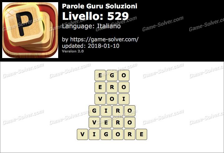 Parole Guru Livello 529 Soluzioni