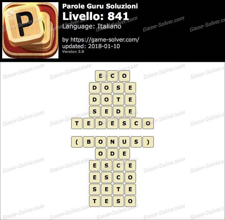 Parole Guru Livello 841 Soluzioni