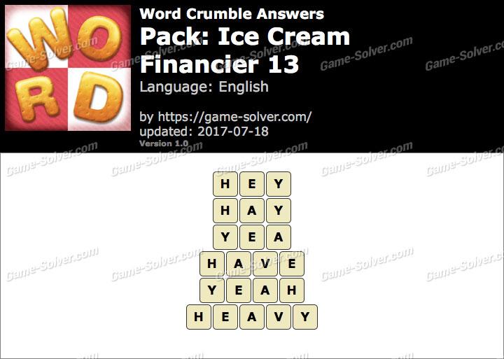 Word Crumble Ice Cream-Financier 13 Answers