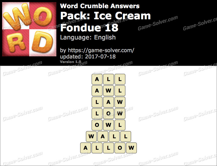 Word Crumble Ice Cream-Fondue 18 Answers