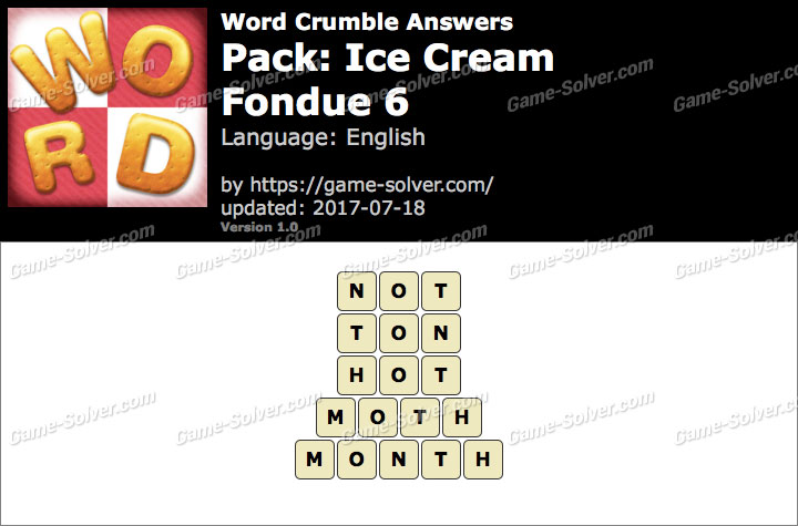 Word Crumble Ice Cream-Fondue 6 Answers