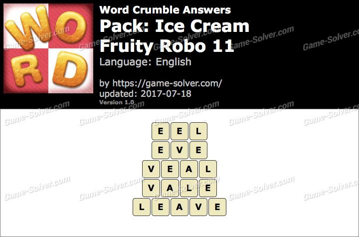 Word Crumble Ice Cream-Fruity Robo 11 Answers