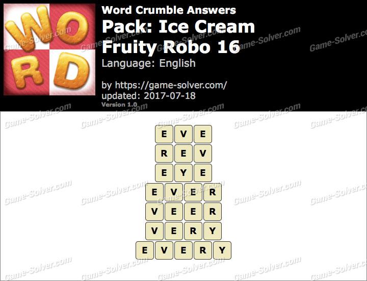 Word Crumble Ice Cream-Fruity Robo 16 Answers