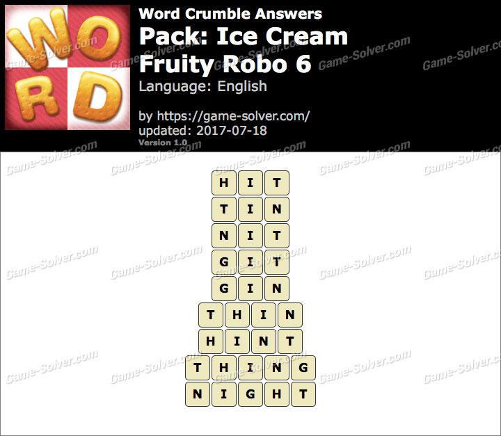 Word Crumble Ice Cream-Fruity Robo 6 Answers