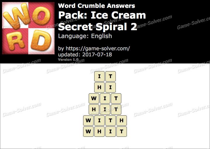 Word Crumble Ice Cream-Secret Spiral 2 Answers