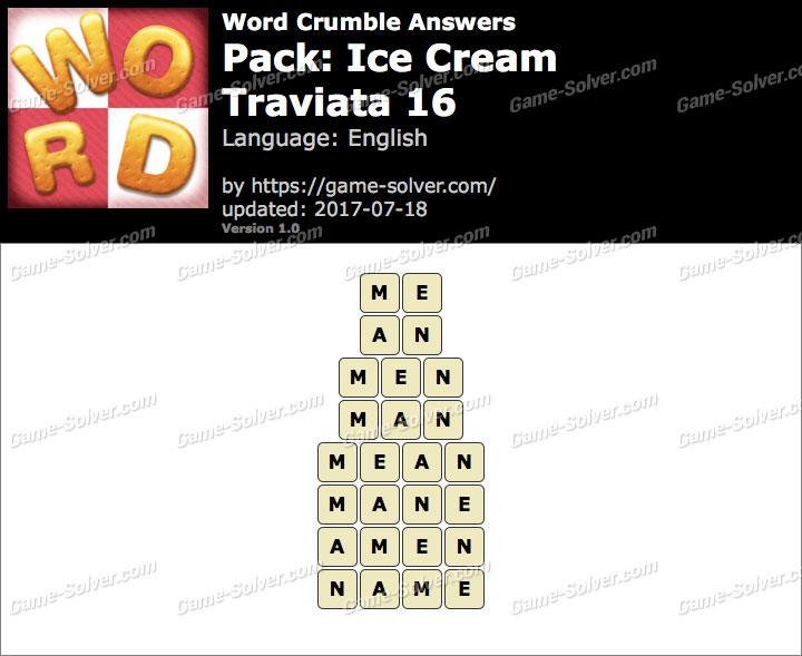 Word Crumble Ice Cream-Traviata 16 Answers