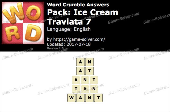 Word Crumble Ice Cream-Traviata 7 Answers