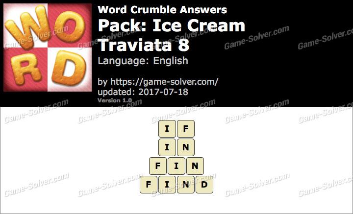 Word Crumble Ice Cream-Traviata 8 Answers
