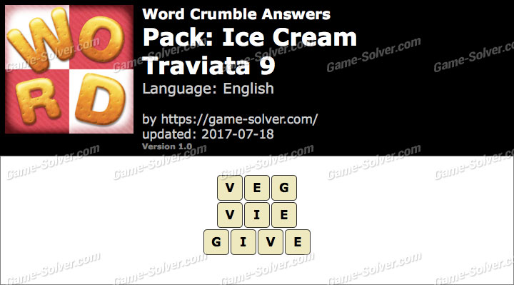 Word Crumble Ice Cream-Traviata 9 Answers