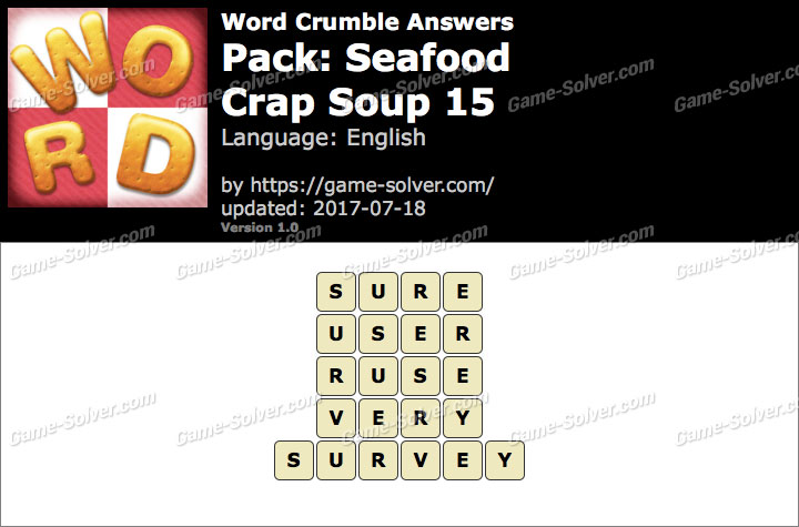 Word Crumble Seafood-Crap Soup 15 Answers
