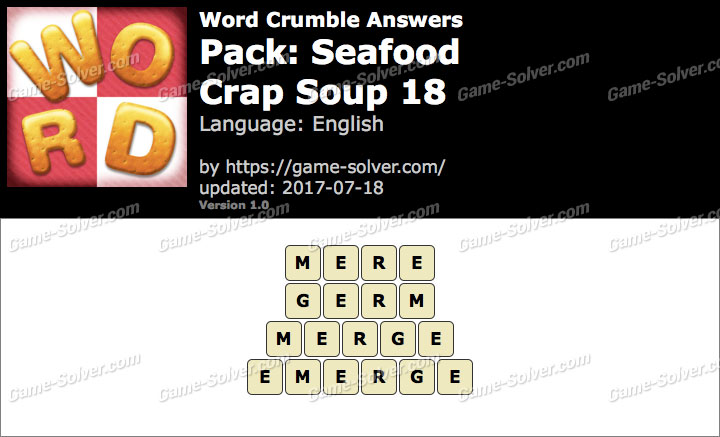 Word Crumble Seafood-Crap Soup 18 Answers