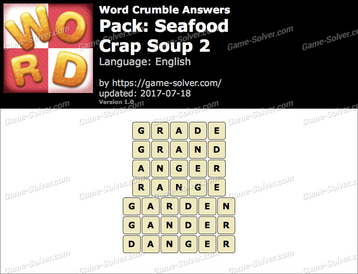 Word Crumble Seafood-Crap Soup 2 Answers