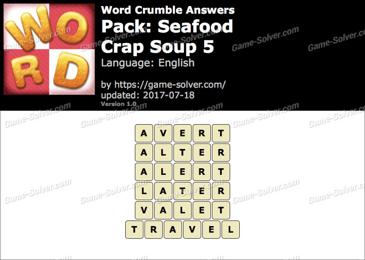 Word Crumble Seafood-Crap Soup 5 Answers