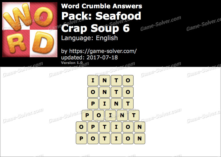 Word Crumble Seafood-Crap Soup 6 Answers