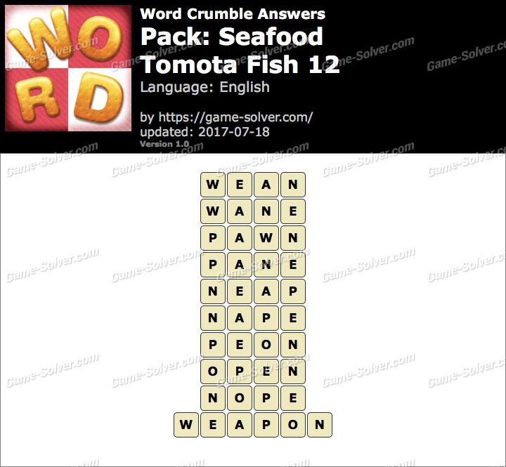 Word Crumble Seafood-Tomota Fish 12 Answers