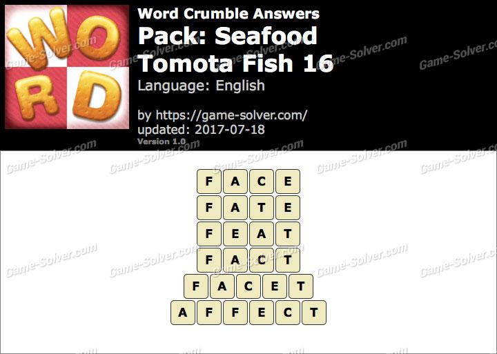 Word Crumble Seafood-Tomota Fish 16 Answers