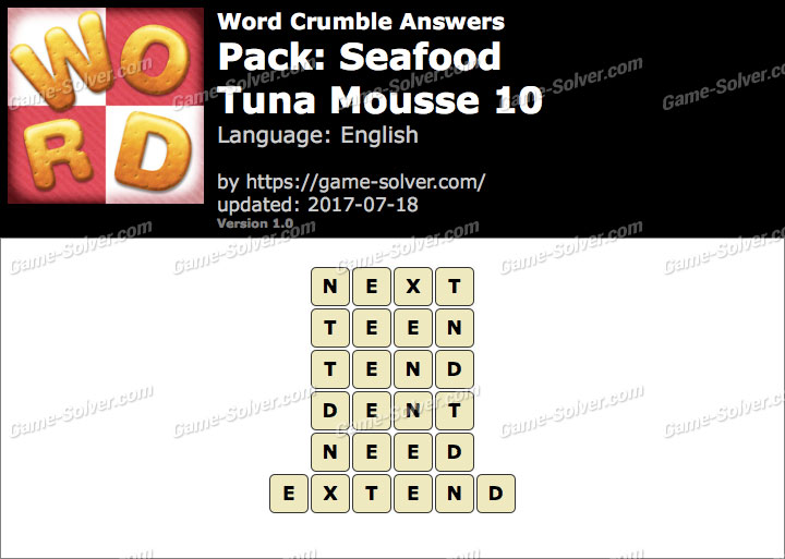 Word Crumble Seafood-Tuna Mousse 10 Answers