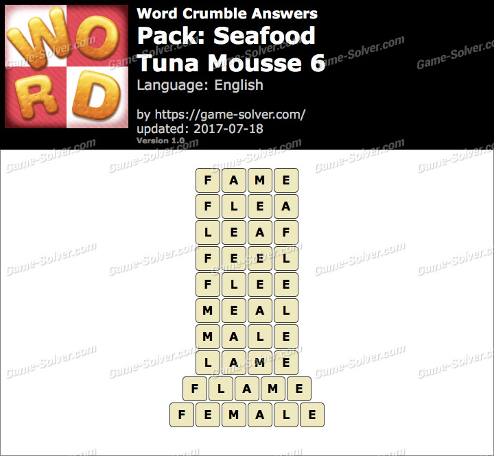 Word Crumble Seafood-Tuna Mousse 6 Answers