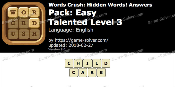 Words Crush Easy-Talented Level 3 Answers